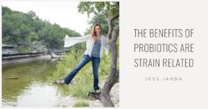 Benefits of Probiotics - Jess Janda