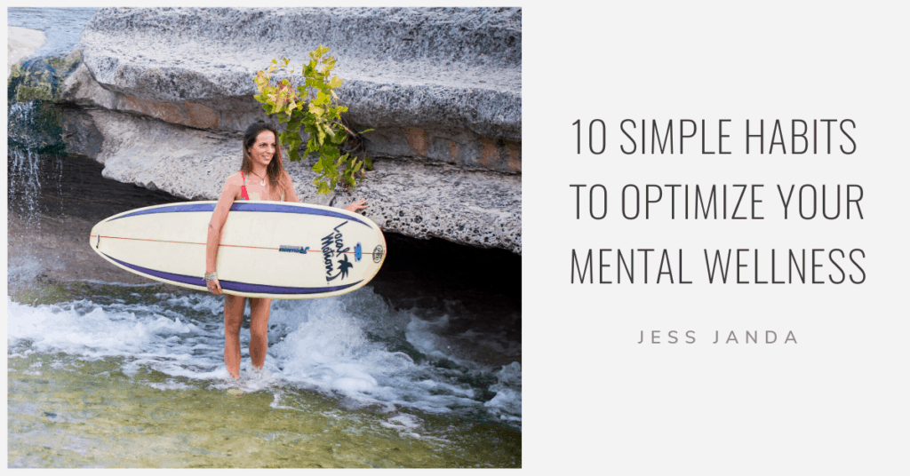 Optimize Your Mental Wellness - Jess Janda