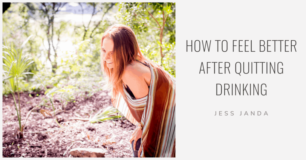 Quitting Drinking - Jess Janda
