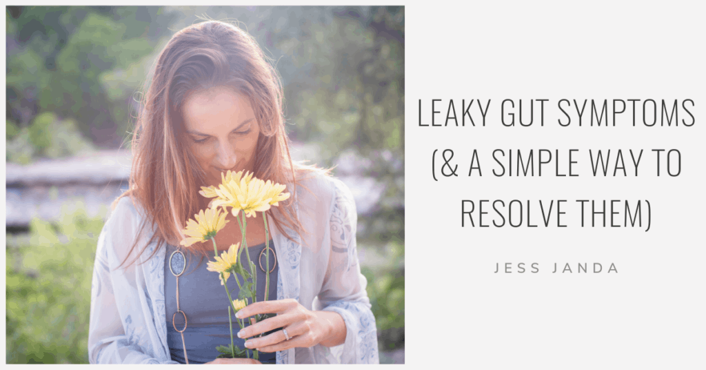 Leaky Gut Symptoms - Jess Janda