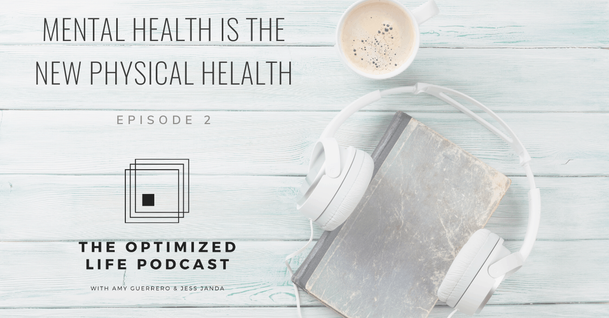 Mental Health is the New Physical Health - Jess Janda
