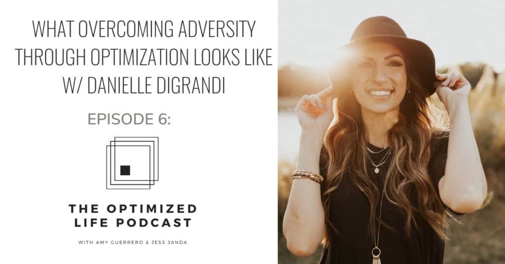 Overcoming Adversity - Danielle DiGrandi