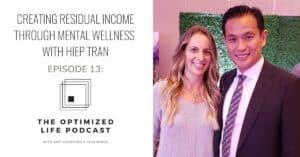 Creating Residual Income Through Mental Wellness with Hiep Tran - Jess Janda