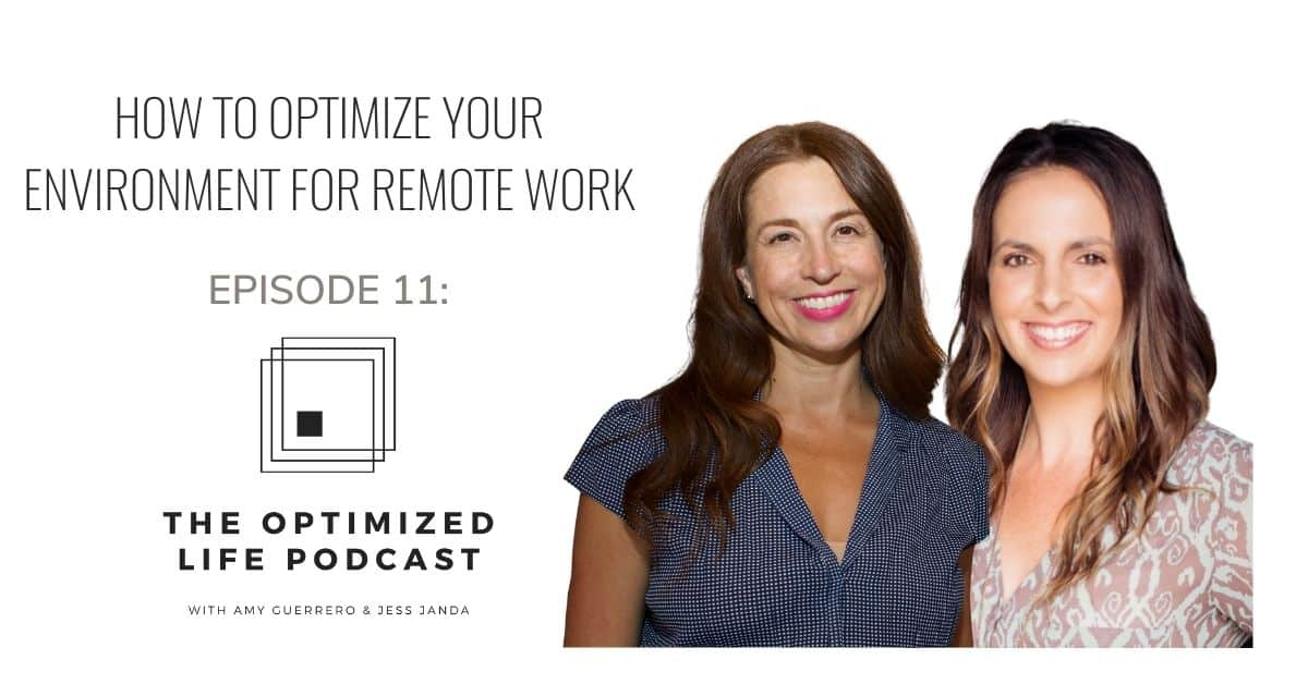 How to Optimize Your Environment for Remote Work - Jess Janda